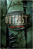 Outpost (Razorland Series #2) by Ann Aguirre: Book Cover