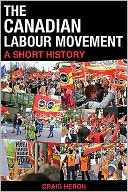 download The Canadian Labour Movement : A Short History book