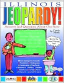 download Illinois Jeopardy! : Answers and Questions about Our State! book
