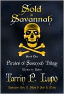 Pirates of Savannah Trilogy by Tarrin P. Lupo: NOOK Book Cover