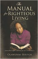 download The Manual for Righteous Living book