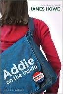 Addie on the Inside by James Howe: Book Cover