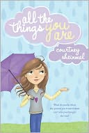 All the Things You Are by Courtney Sheinmel: Book Cover