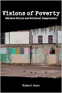 download Visions of Poverty : Welfare Policy and Political Imagination book