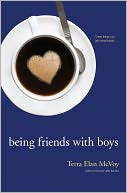 Being Friends with Boys by Terra Elan McVoy: Book Cover