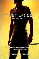 Rebel Heart (Dust Lands Series #2) by Moira Young: Book Cover