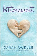 Bittersweet by Sarah Ockler: Book Cover