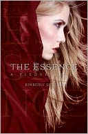 The Essence by Kimberly Derting: Book Cover