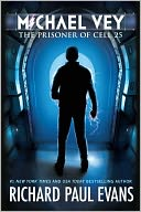 The Prisoner of Cell 25 (Michael Vey Series #1) by Richard Paul Evans: Book Cover