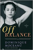 Off Balance by Dominique Moceanu: Book Cover