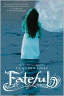Fateful by Claudia Gray: Book Cover