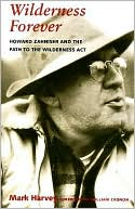 download wilderness forever : howard zahniser and the path to th
