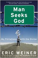 Man Seeks God by Eric Weiner: Book Cover