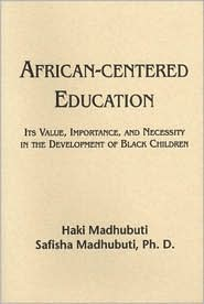 African-Centered Education by Haki R. Madhubuti: Book Cover