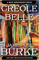 Creole Belle (Dave Robicheaux Series #19) by James Lee Burke: Book Cover