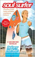download Soul Surfer : A True Story of Faith, Family, and Fighting to Get Back on the Board book