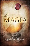 La magia by Rhonda Byrne: Book Cover