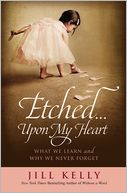 Etched...Upon My Heart by Jill Kelly: Book Cover