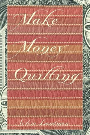 Make Money Quilting cover
