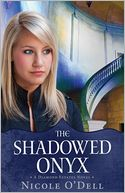 The Shadowed Onyx by Nicole O'Dell: Book Cover