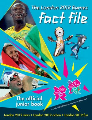 The London 2012 Games Fact File