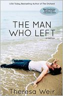 The Man Who Left by Theresa Weir: Book Cover