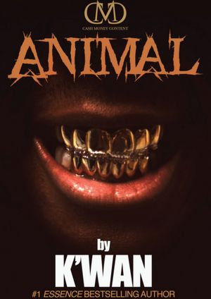 Animal: A Hood Rat Novel