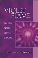 download Violet Flame to Heal Body, Mind & Soul book