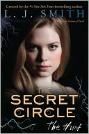 The Hunt (Secret Circle Series) by L. J. Smith: Book Cover