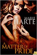 A Matter of Pride by Marie Harte: NOOK Book Cover