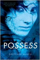 Possess by Gretchen McNeil: Book Cover