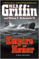 Empire and Honor (Honor Bound Series #7) by W. E. B. Griffin: Book Cover