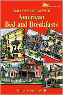 Pelican's Select Guide to American Bed and Breakfasts by Joyce Leblanc: Book Cover