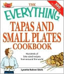 Everything Tapas and Small Plates Cookbook by Lyneete Rohrer Shirk: Book Cover