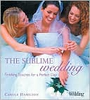 download The Sublime Wedding : Finishing Touches for a Perfect Day book