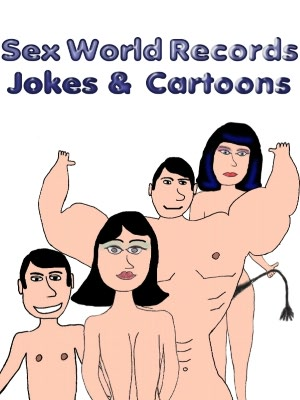 Sex World Records - Jokes and Cartoons. nookbook