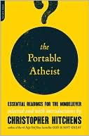 The Portable Atheist by Christopher Hitchens: Book Cover