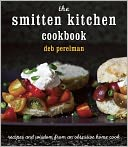 The Smitten Kitchen Cookbook by Deb Perelman: NOOK Book Cover
