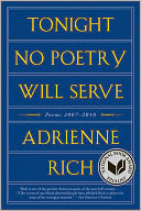 Tonight No Poetry Will Serve by Adrienne Rich: NOOK Book Cover