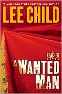 A Wanted Man (Jack Reacher Series #17) by Lee Child: NOOK Book Cover