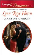 Captive but Forbidden (Harlequin Presents Series #3074) by Lynn Raye Harris: NOOK Book Cover