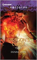 Dragon's Curse (Harlequin Nocturne Series #140) by Denise Lynn: NOOK Book Cover