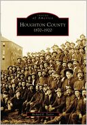 download Houghton County, 1870-1920 (Images of America Series) book