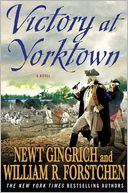 Victory at Yorktown by Newt Gingrich: Book Cover