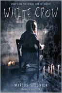White Crow by Marcus Sedgwick: Book Cover
