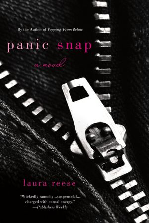 Download best selling books free Panic Snap: A Novel PDF (English literature) 9781250027542 by Laura Reese