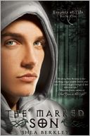 The Marked Son by Shea Berkley: Book Cover