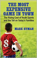 The Most Expensive Game in Town by Mark Hyman: NOOK Book Cover