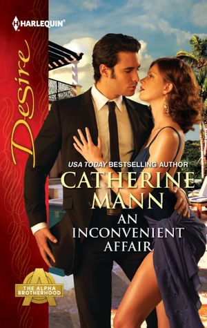 An Inconvenient Affair (Harlequin Desire Series #2173)