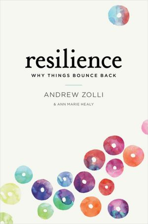 Resilience Why Things Bounce Back cover